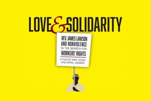 Love and Solidarity: Rev. James Lawson and Nonviolence in the Search for Workers' Rights