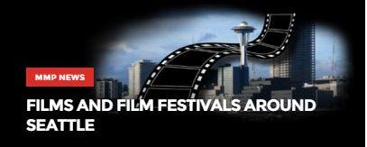 Films and Film Festivals Around Seattle