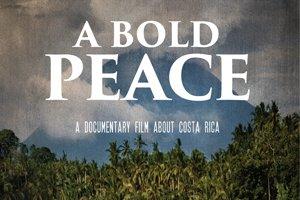 A Bold Peace: Costa Rica's Path of Demilitarization