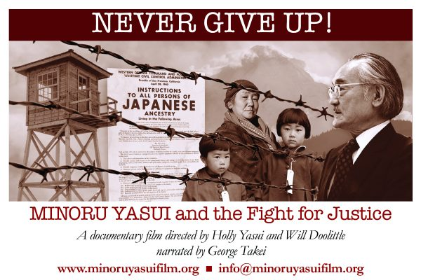 Never Give Up: Minoru Yasui and the Fight for Justice