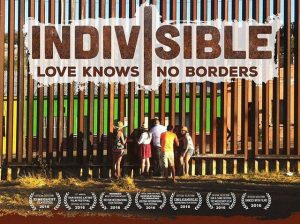 Indivisible; Love Knows No Borders