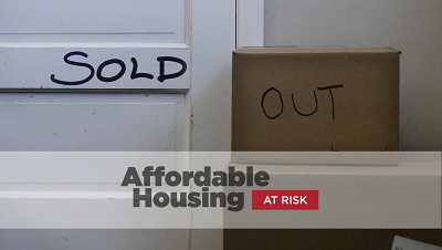 Sold Out: Affordable Housing at Risk