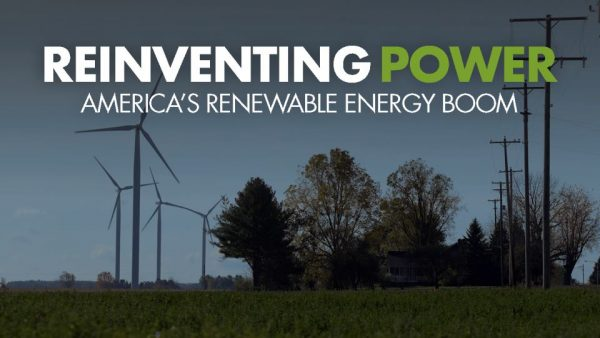 Reinventing Power: America's Renewable Energy Boom