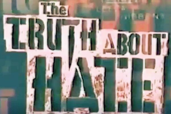 Teen Files: The Truth About Hate