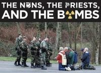 The Nuns, the Priests, and the Bombs