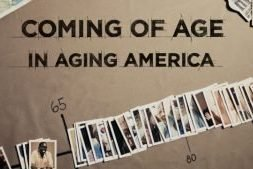 Coming of Age in Aging America