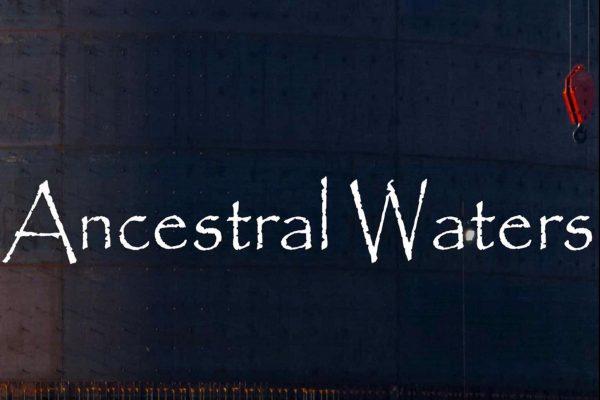 Ancestral Waters