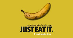 Just Eat It: A Food Waste Story - Online Discussion with Guest Speaker