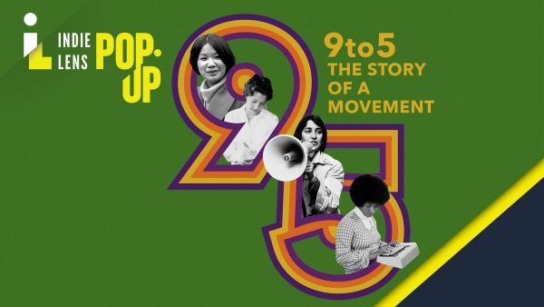 9 to 5: The Story of a Movement - Film Screening and Panel Discussion